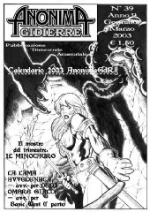Anonima Gidierre n°39 - Gennaio/Marzo 2003 - Disegno di Balder